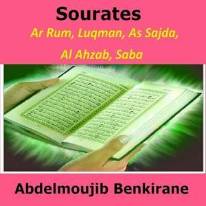 Sourates Ar Rum, Luqman, As Sajda, Al Ahzab, Saba (Quran - Coran - Islam)