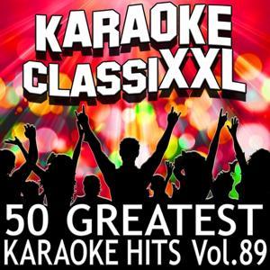 50 Greatest Karaoke Hits, Vol. 89 (Karaoke Version)
