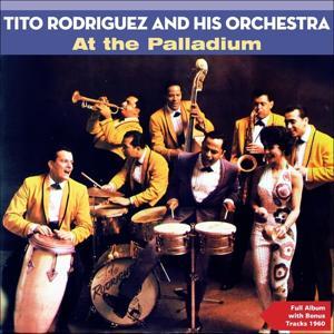 At the Palladium (Full Album Plus Bonus Tracks 1960)