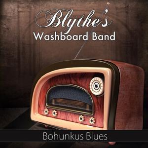 Bohunkus Blues (Original Recording)