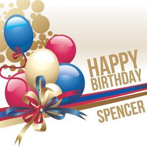 Happy Birthday Spencer