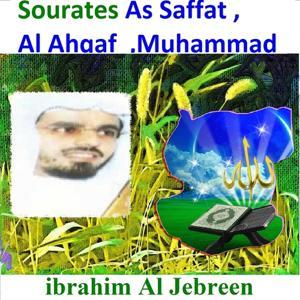 Sourates As Saffat, Al Ahqaf, Muhammad (Quran - Coran - Islam)