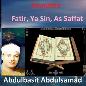 Sourates Fatir, Ya Sin, As Saffat (Quran - Coran - Islam)