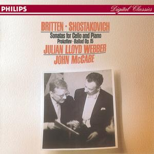 Britten/Shostakovich: Cello Sonatas//Prokofiev: Ballade, Op.50