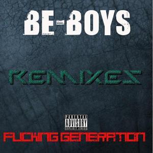 Fucking Generation Remixes