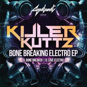 Bone Breaking Electro EP