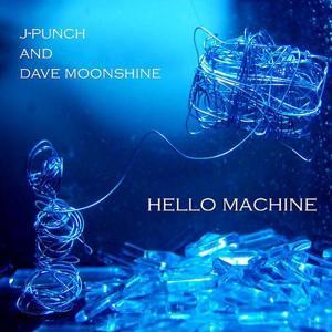 Hello Machine