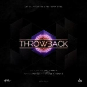 Meltdown Dubs 09: Throwback (feat. Lasai)