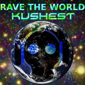 Rave The World