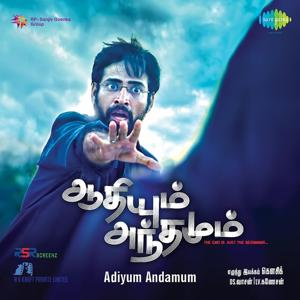 Adiyum Andamum (Original Motion Picture Soundtrack)