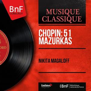 Chopin: 51 Mazurkas (Mono Version)