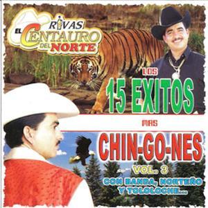 Los 15 Corridos Mas Chingones Vol.3