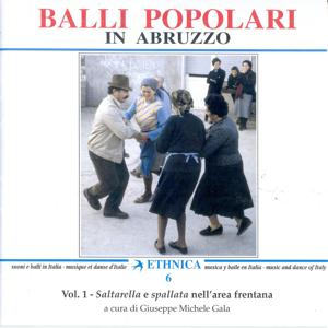 Balli popolari in Abruzzo Vol. 1: Saltarella e spallata nell'area frentana