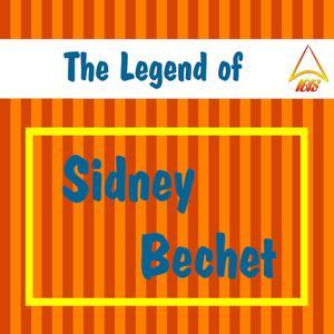 The Legend of Sidney Bechet