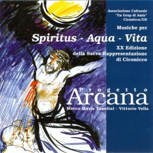 Musiche per Spiritus - Aqua - Vita