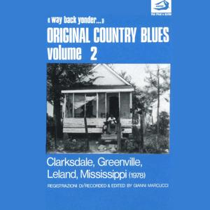 Original Country Blues, No. 2 (Clarksdale, Greenville, Leland, Mississippi)