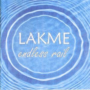 Lakme - Endless Rail