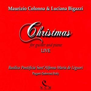 Christmas (For Guitar and Piano) [Live at Basilica Pontificia Sant'Alfonso Maria de Liguori, Pagani - Italy]