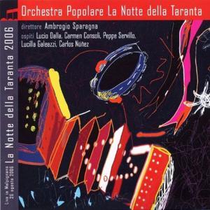 La Notte della Taranta 2006 - Live in Melpignano 26 Agosto 2006