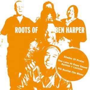 Roots of Ben Harper - Single