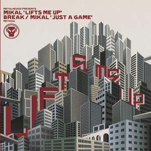 Lifts Me Up / Just a Game