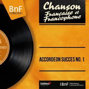 Accordéon succès No. 1 (Mono Version)