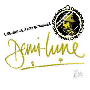 Demi-Lune EP (Long Joha' Meets RockRadioHermes)