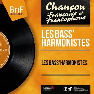 Les Bass' Harmonistes (Mono Version)