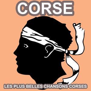 Corse (Les plus belles chansons corses)