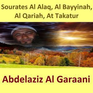 Sourates Al Alaq, Al Bayyinah, Al Qariah, At Takatur (Quran - Coran - Islam)
