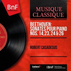 Beethoven: Sonates pour piano Nos. 14, 23, 24 & 26