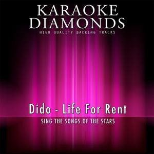 Life for Rent (Karaoke Version) [Originally Performed By Dido]
