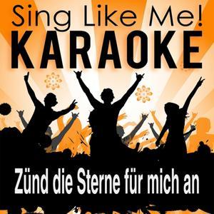 Zünd die Sterne für mich an (Karaoke Version)