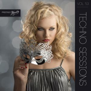 Techno Sessions, Vol. 53 (Best of Minimal, Techno, Tech-House, Club, House, Dance and Edm Music)