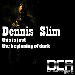 This Is Just the Beginning of Dark