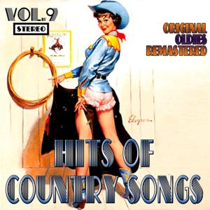 Hits of Country Songs, Vol. 9 (Oldies Remastered)
