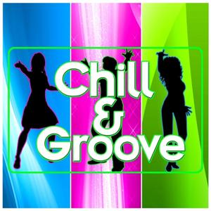 Chill & Groove