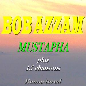 Mustapha plus 15 chansons (Remastered)