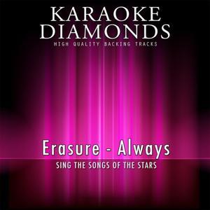 Always (Karaoke Version) [Originally Performed By Erasure]