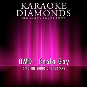 Enola Gay (Karaoke Version) [Originally Performed By OMD]