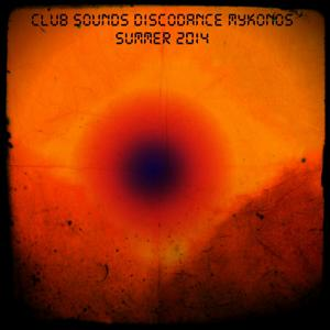 Club Sounds Discodance Mykonos Summer 2014