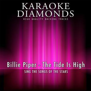 The Tide Is High (Karaoke Version) [Originally Performed By Billie Piper]