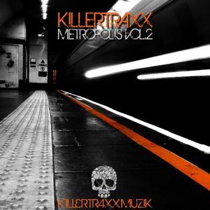 Killertraxx Metropolis, Vol. 2