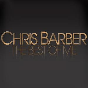 The Best of Me - Chris Barber