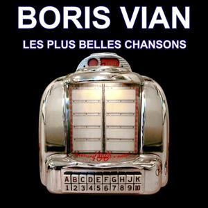 Boris Vian (Les plus grands succès) [Les plus belles chansons françaises]
