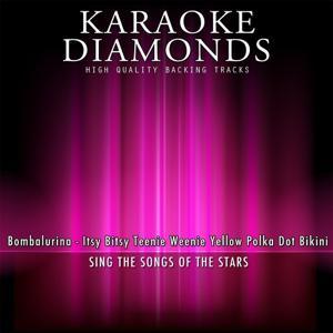 Itsy Bitsy Teenie Weenie Yellow Polka Dot Bikini (Karaoke Version) [Originally Performed By Bombalurina]