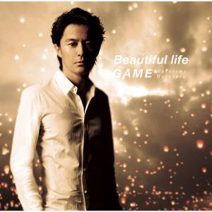 Beautiful Life / Game
