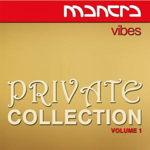 Mantra Vibes Private Collection, Vol. 1