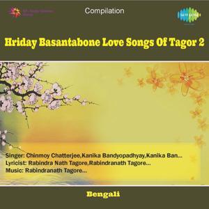 Hriday Basantabone Love Songs Of Tagor 2