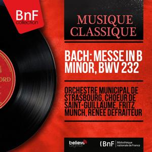 Bach: Messe in B Minor, BWV 232 (Mono Version)